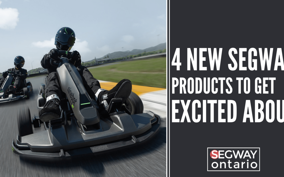 4 New Segway-Ninebot Products To Get Excited About